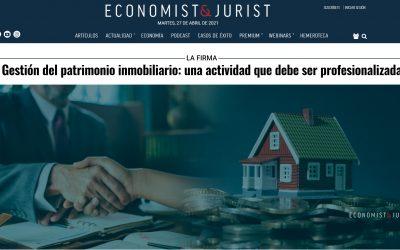 Economist & Jurist – Gestión del patrimonio inmobiliario: una actividad que debe ser profesionalizada